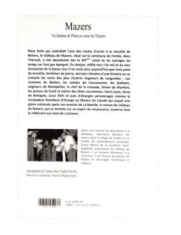 """Livre """"Mazers - Un fantôme de pierre au cœur de l'histoire"""" JL. Bessière - La Fontesole - Les Vignerons de Fontès"""