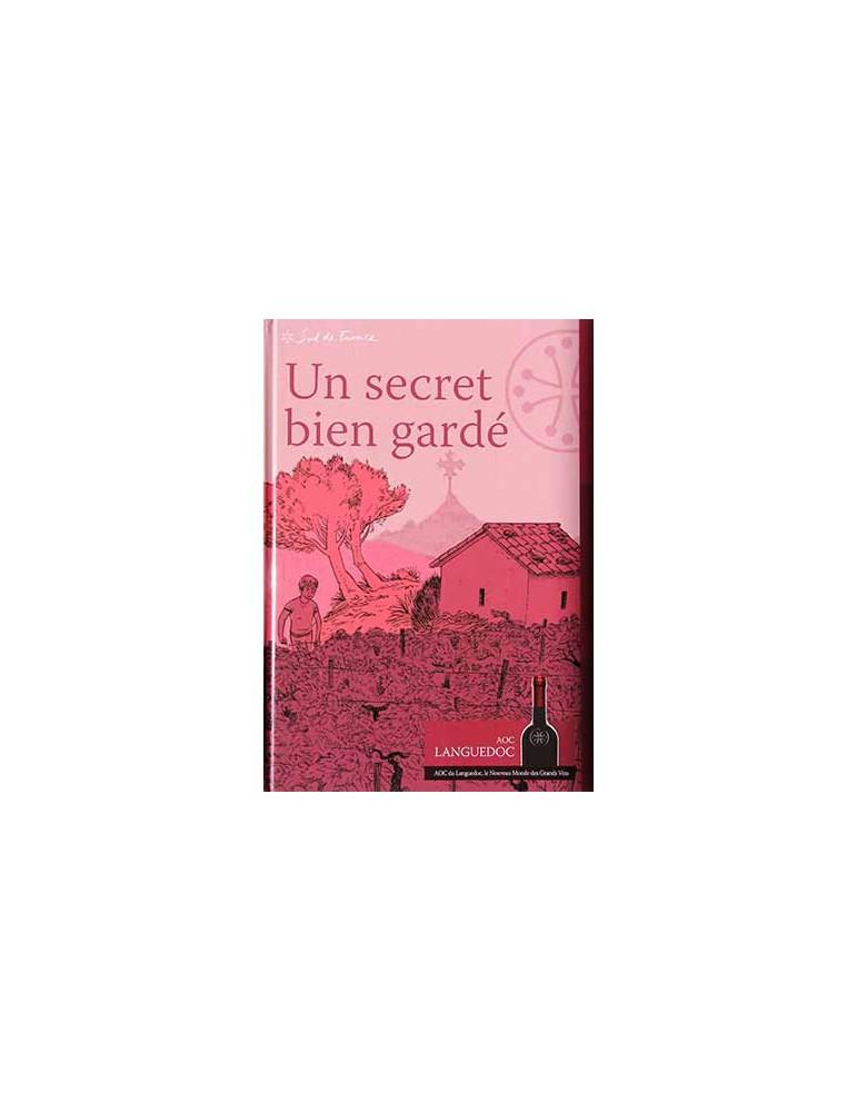 """Livre """"Un secret bien gardé"""" - Conseil Interprofessionnel des vins AOC du Languedoc -La Fontesole"""